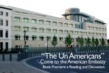 2015-06-11 _The UnAmericans_ Come to the American Embassy_1.JPG